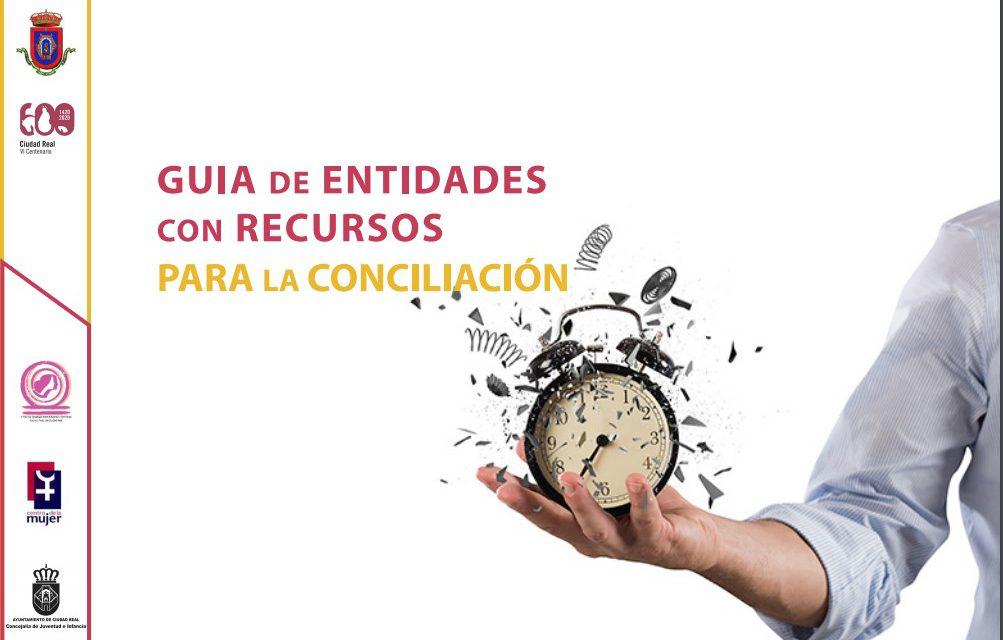 EL AYUNTAMIENTO PUBLICA UNA GUÍA CON LOS RECURSOS DE CONCILIACIÓN DE LAS ENTIDADES DE CIUDAD REAL